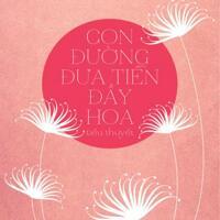 Con đường đưa tiễn đầy hoa - Thanh Sam Lạc Thác