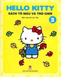 Hello Kitty - Sách Tô Màu Và Trò Chơi (Tập 3)