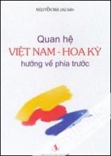 Quan hệ Việt Nam – Hoa Kỳ hướng về phía trước