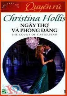 Quyến rũ (T1): Ngây thơ và phóng đãng - Christina Hollis