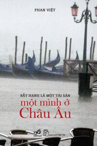 Một mình ở châu Âu - Phan Việt