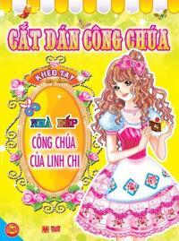 Cắt dán công chúa: Nhà bếp công chúa của Linh Chi - Sichuan Children