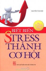 Rèn kỹ năng sống: Biết biến stress thành cơ hội - Giáo sư Nguyễn Văn Hải
