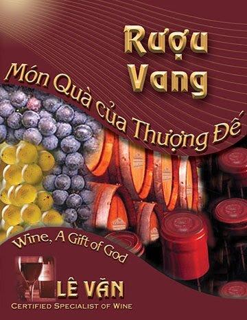 Rượu Vang - Món quà của Thượng Đế