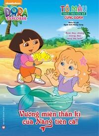 Tô Màu Theo Truyện Kể Cùng Dora - Vương Miện Thần Kì Của Nàng Tiên Cá