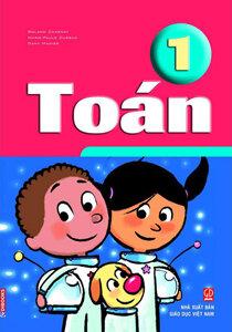 Sách giáo khoa Toán Pháp - Toán 1 - Đinh Tuyết Trinh (dịch)