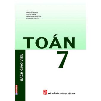 Sách giáo khoa Toán Pháp - Toán 7 (Sách Giáo viên) - Ngô Khánh Linh (dịch)