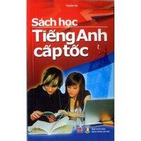 Sách học tiếng Anh cấp tốc