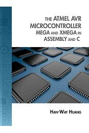 Sách ngoại văn The Atmel AVR Microcontroller: MEGA And XMEGA In Assembly And C