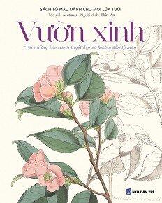 Sách Tô Màu Dành Cho Mọi Lứa Tuổi - Vườn Xinh