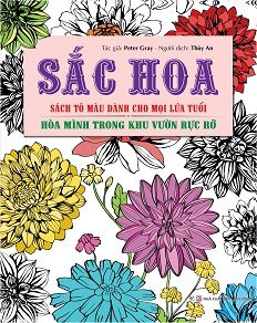 Sách Tô Màu Dành Cho Mọi Lứa Tuổi - Sắc Hoa