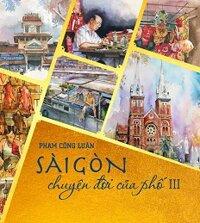 Sài Gòn Chuyện Đời Của Phố - Tập 3, Bìa Mềm