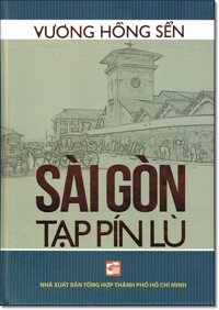 Sài Gòn tạp pín lù - Vương Hòng Sến
