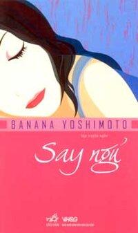 Say ngủ - Banana Yoshimoto
