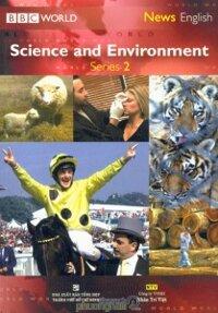 Science and Environment Series 2 - BBC World (Kèm CD + DVD)