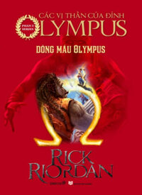 Series Các Anh Hùng Của Đỉnh Olympus - Phần 5: Dòng Máu Olympus