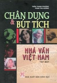 Chân dung và bút tích nhà văn Việt Nam (T1) - Trần Thanh Phương & Phan Thu Hương