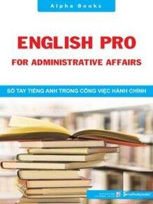 Sổ tay tiếng Anh trong công việc hành chính - Alphabooks