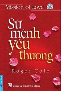 Sứ mệnh yêu thương - Roger Cole