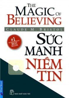 Sức mạnh niềm tin - Claude M. Bristol