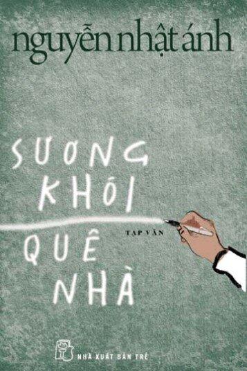 Sương khói quê nhà - Nguyễn Nhật Ánh