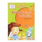 Tác Phẩm Kinh Điển Nổi Tiếng Thế Giới - Alice Ở Xứ Sở Thần Tiên