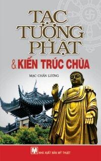 Tạc Tượng Phật & Kiến Trúc Chùa