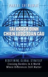 Tái hoạch định chiến lược toàn cầu - Pankaj Ghemawat