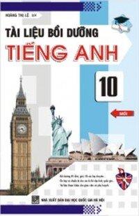 Tài liệu bồi dưỡng tiếng Anh 10