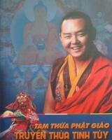 Tam thừa Phật giáo - Truyền thừa tinh túy - Nhiếp Chính Vương Kyabje Khamtrul Rinpoche Jigme Pema Nyinjadh