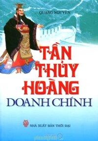 Tần Thủy Hoàng Doanh Chính - Quang Nguyên