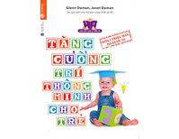 Tăng cường trí thông minh của trẻ - Glenn Doman & Janet Doman