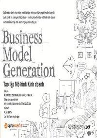 Tạo lập mô hình kinh doanh business model generation