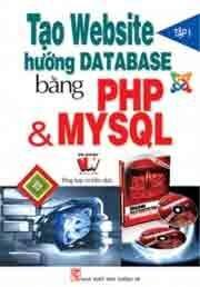 Tạo Website hướng Database bằng PHP & MYSQL ( Tập 1 )