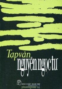 Tạp văn Nguyễn Ngọc Tư - Nguyễn Ngọc Tư