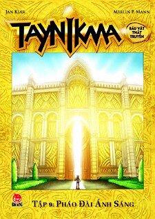 Taynikma - Tập 9 - Pháo đài ánh sáng