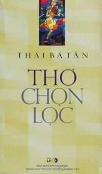 Thái Bá Tân - Thơ Chọn Lọc