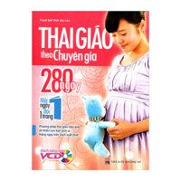Thai Giáo Theo Chuyên Gia - 280 Ngày, Mỗi Ngày Đọc Một Trang