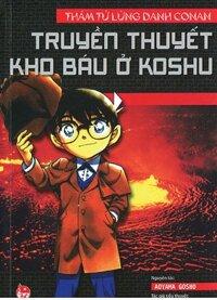 Thám tử lừng danh Conan (T4): Truyền thuyết kho báu ở Koshu - Taira Takahisa