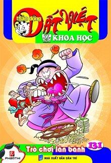 Thần Đồng Đất Việt Khoa Học - Tập 131 - Trò Chơi Lăn Bánh