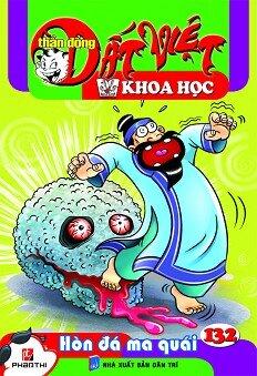 Thần Đồng Đất Việt Khoa Học - Tập 132 - Hòn Đá Ma Quái