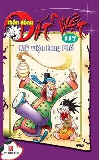Thần đồng đất Việt (T117): Mỹ viện Lang Phế - Nhiều tác giả