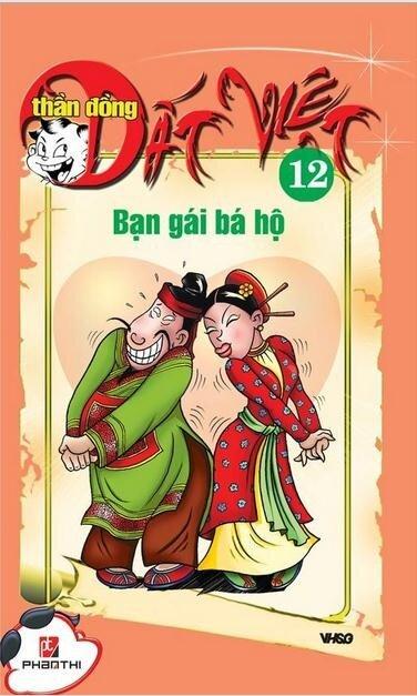 Thần đồng đất Việt (T12): Bạn gái bá hộ - Nhiều tác giả