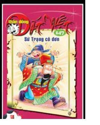 Thần đồng đất Việt (T147): Sứ Trạng cô đơn - Nhiều tác giả