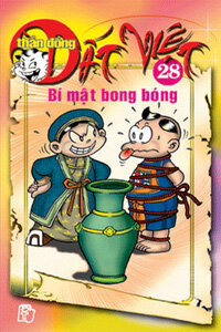 Thần đồng đất Việt (T28): Bí mật bong bóng - Nhiều tác giả