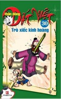 Thần đồng đất Việt (T30): Trò xiếc kinh hoàng - Nhiều tác giả