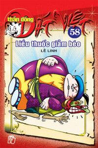Thần đồng đất Việt (T58): Liều thuốc giảm béo - Nhiều tác giả