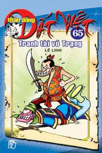 Thần đồng đất Việt (T65): Tranh tài võ trạng - Nhiều tác giả