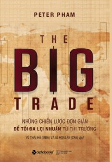 The Big Trade - Giao Dịch Lớn