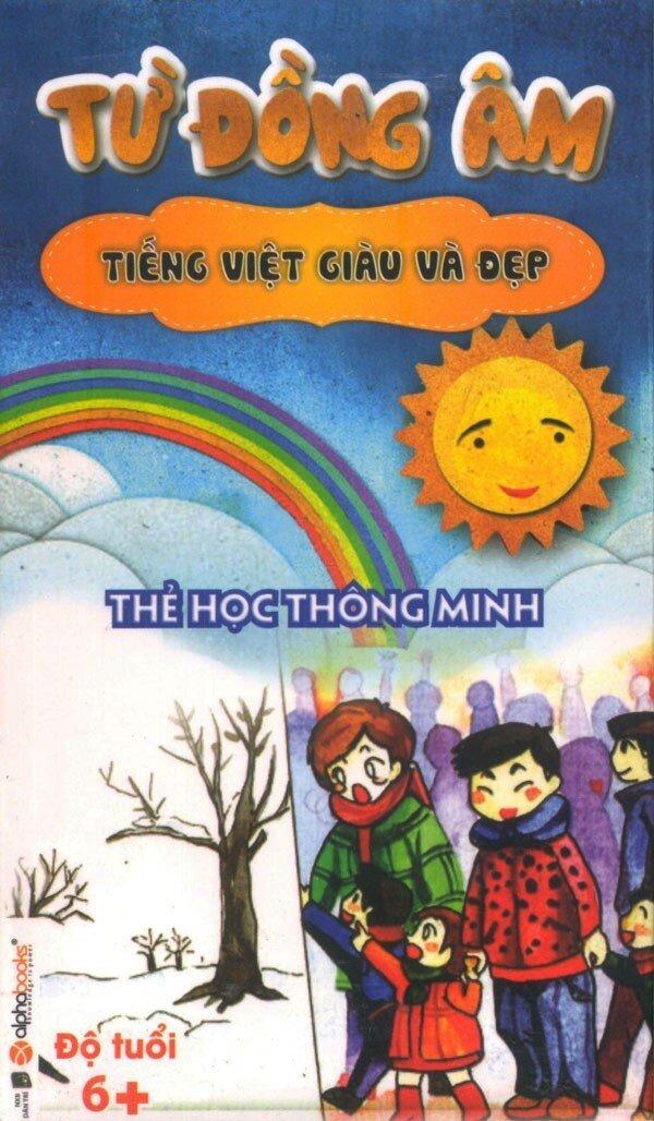 Thẻ Học Thông Minh - Tiếng Việt Giàu Và Đẹp: Từ Đồng Âm